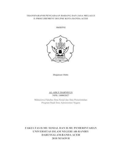 Fakultas Ilmu Sosial Dan Ilmu Pemerintahan 2020 4 28 آ E Procurement Di Lpse Kota Banda Aceh Skripsi Pdf Document