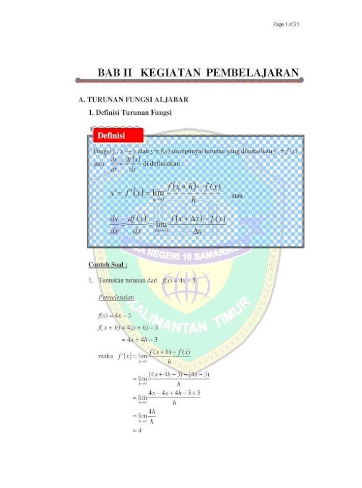 Bab Ii Kegiatan Pembelajaran Khairul S Blog A A Turunan Fungsi Aljabar 1 Definisi Turunan Fungsi Contoh Soal 1 Teorema 1 Jika F X Merupakan Fungsi Aljabar Dan Bukan Pdf Document