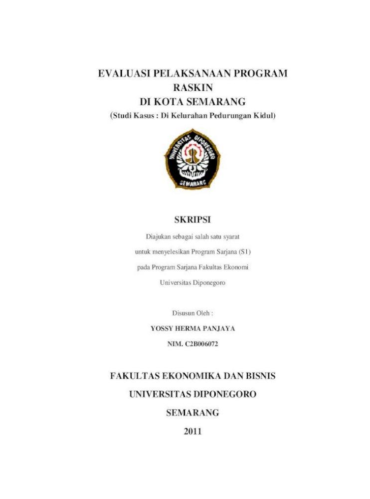 Evaluasi Pelaksanaan Program Raskin Evaluasi Pelaksanaan Program Raskin Di Kota Semarang Studi Kasus Di Kelurahan Pedurungan Kidul Skripsi Diajukan Sebagai Salah Satu Syarat Pdf Document