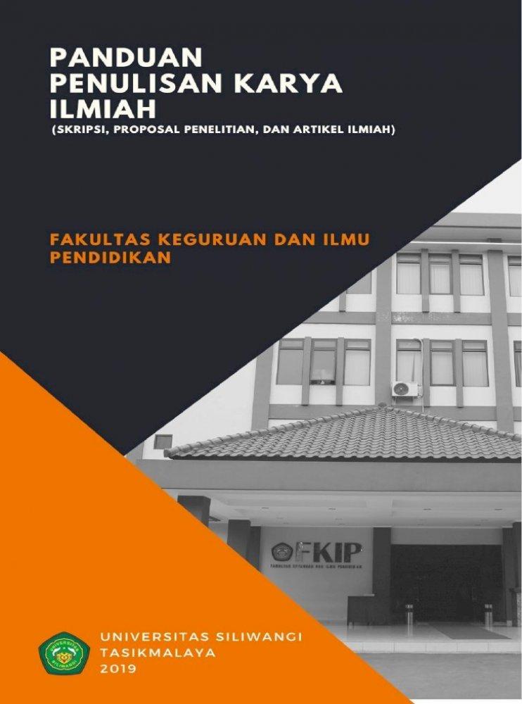 Panduan Fkip Unsil Ac Id 2 Panduan Penulisan Karya Ilmiah Skripsi Proposal Penelitian Dan Artikel Pdf Document