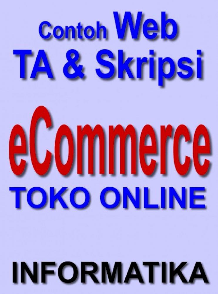 E Commerce Toko Online Bunafit Judul Program Contoh Skripsi Tugas Akhir Ta 1 Program Skripsi Web Toko Online Template Sistem Toko Online Metode Display B Ank Virtual Pdf Document